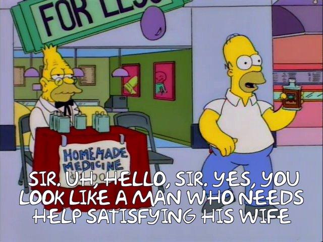 Frinkiac - S06E10 - Sir  Uh, hello, sir  Yes, you look like a man